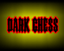 Play Dark Chess Ver:1.0