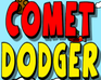 Play Comet Dodger