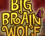 Play Big Brain Wolf
