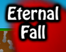 Play Eternal Fall