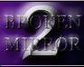 Play broken mirror 2