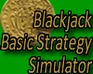 Play Blackjack Basic Strategy Simulator