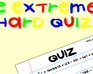 Play The Extremely Hard Quiz
