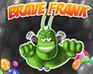Play Brave Frank