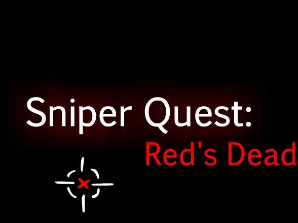 Play Sniper Quest: Red's Dead (SNEAK PREVIEW)