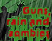 Play Guns, Rain and Zombies