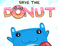 Play Save the Donut