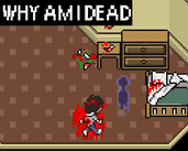 Play Why Am I Dead