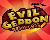 Play Evilgeddon Spooky Max