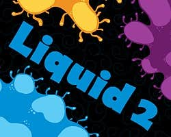 Play Liquid 2