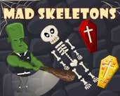 Play Mad Skeletons