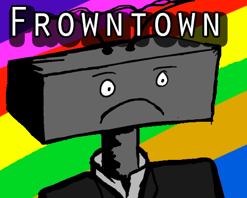 Play FROWNTOWN