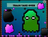 Play Trash Take Over