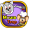 Play MouseTrap
