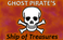 Play Ghost Pirate's Ship of Treasures