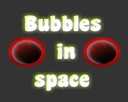 Play Bubbles in Space