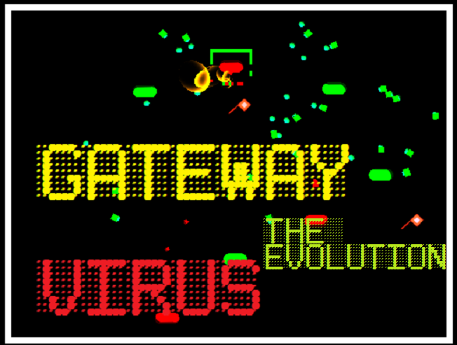 Play GATEWAY VIRUS: The Evolution