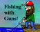 Play Fishing With Guns