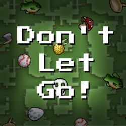 Play Don't Let Go!