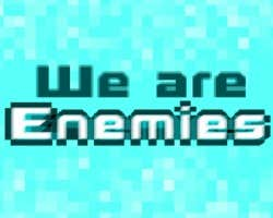 Play We are Enemies