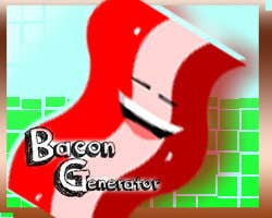 Play Bacon generator
