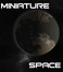 Play Minature Space