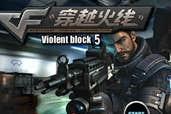 Play CF Violent Block 5