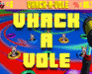 Play Vhack-a-Vole