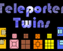 Play Teleporter Twins