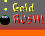 Play Gold RUSH!