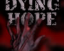 Play DyingHope
