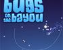 Play Bugs on the Bayou