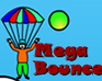 Play Mega Bounce