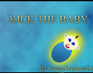 Play Kick The Baby!