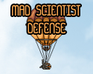 Play Mad Scientist Defense