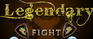 Play Legendary Fight