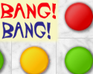 Play Bang! Bang!