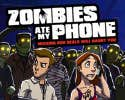 Play Zombies Ate My Phone