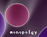 Play monopoley