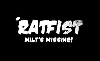 Play Ratfist: Milt's Missing