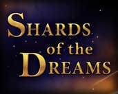 Play Shards of the Dreams