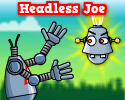 Play Headless Joe