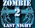 Play Zombie Last Night 2