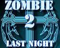 Play Zombie Last Night 2