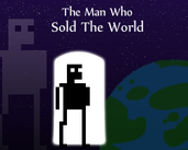 Play The Man Who Sold The World
