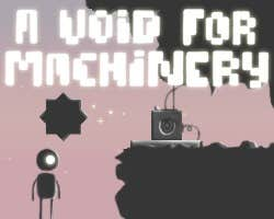 Play A Void For Machinery