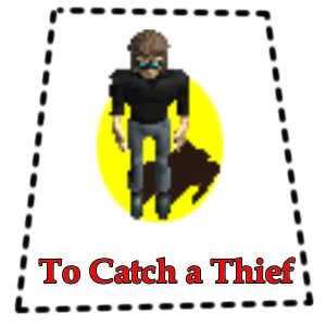 Play To Catch A Thief