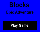 Play Blocks Epic Adventure