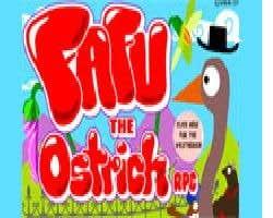 Play fafu the ostrich