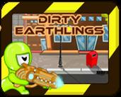 Play Dirty Earthlings
